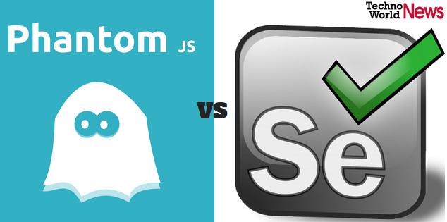 PhantomJS vs Selenium