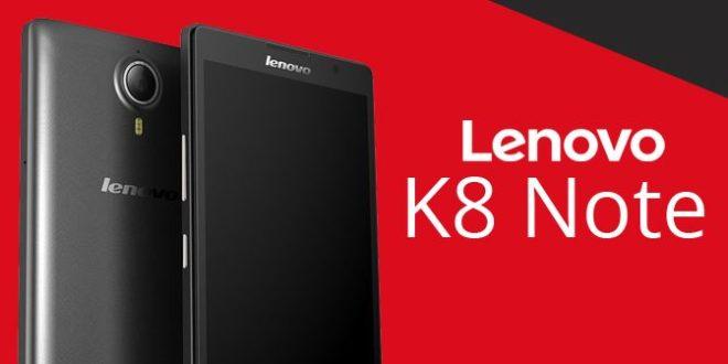 Lenovo K8 Note Review
